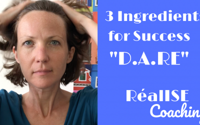 "3 Key Ingredients for Success: ""D.A.RE""!"
